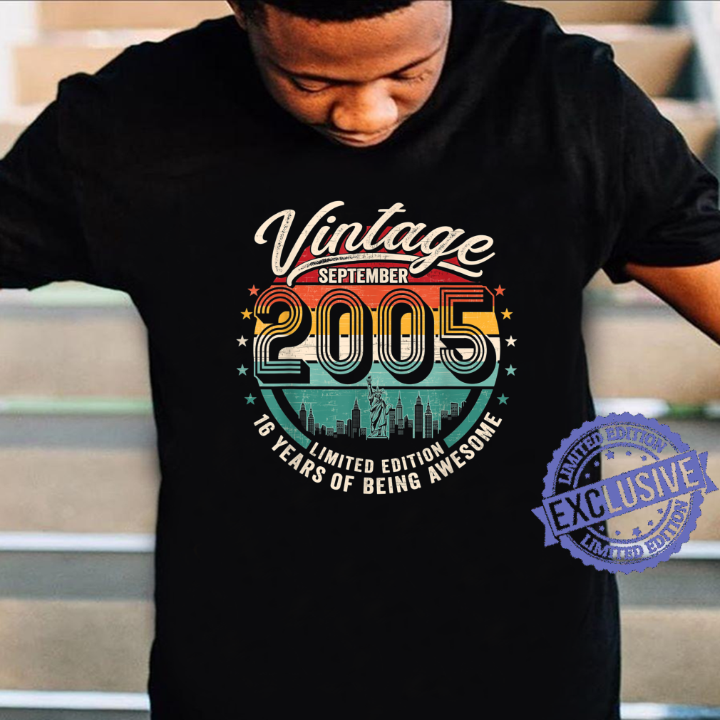 16 Years Of Being Awesome Vintage September 2005 Shirt