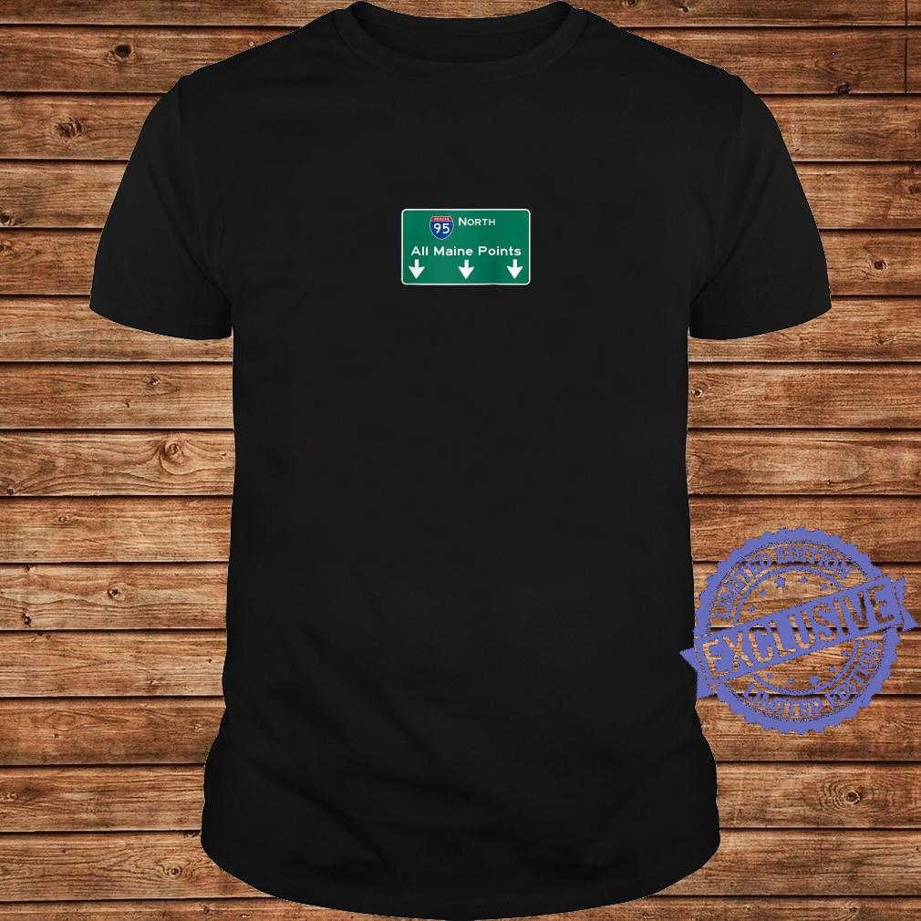 All Maine Points Interstate 95 Sign Shirt long sleeved