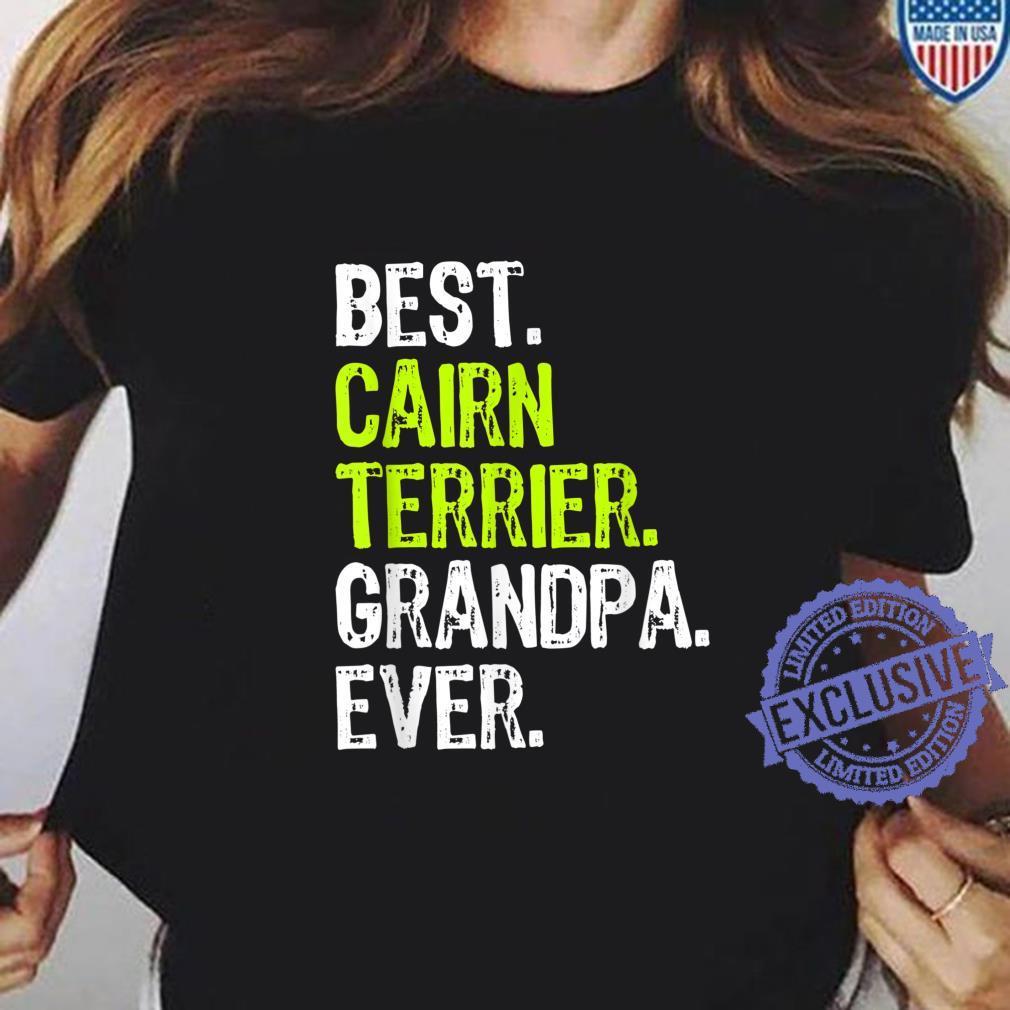 Best Cairn Terrier Grandpa Ever Dog Shirt ladies tee