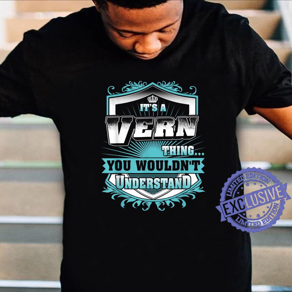 Best for VERN VERN named Shirt