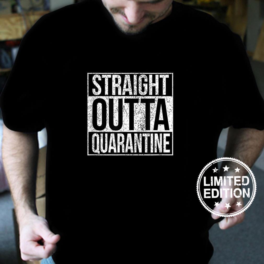 Direkt aus der Quarantäne Shirt