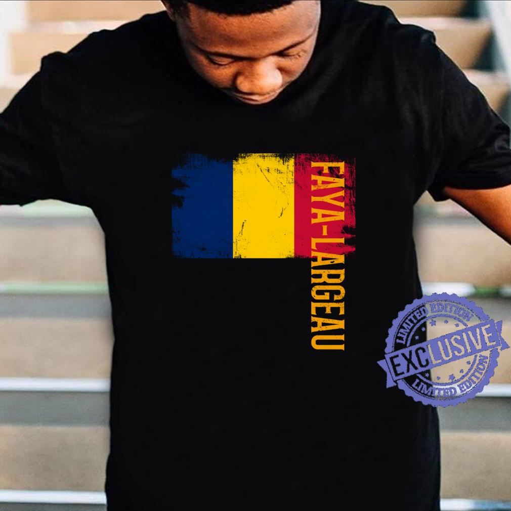 FayaLargeau Chad, For Chadian, And Shirt