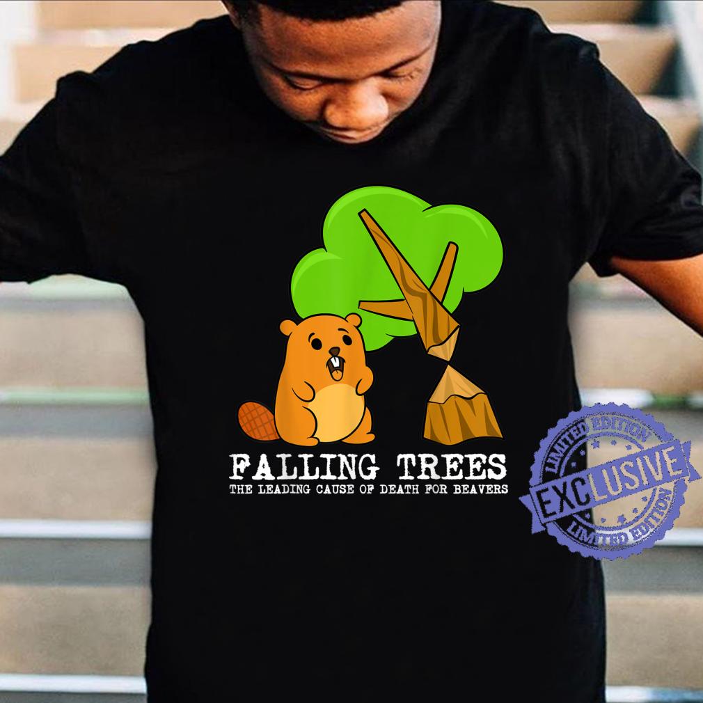 Funny Beaver Falling Trees Furry Animal Shirt