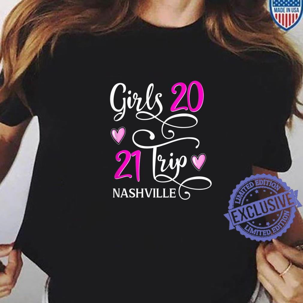 Girls Trip 2021 Nashville Vacation Travel Group Matching Shirt ladies tee