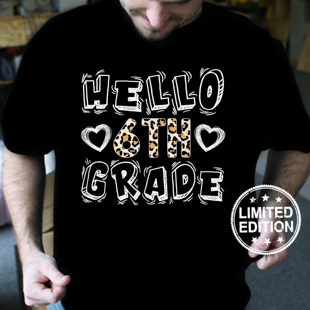 Hello 6th Grade Leopard Print Sixth Grade Teacher Shirt