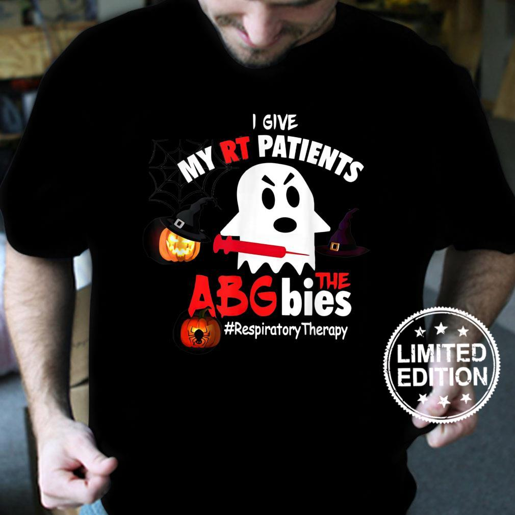 I Give My RT Patient Respiratory Therapy Boo Ghost Halloween Shirt