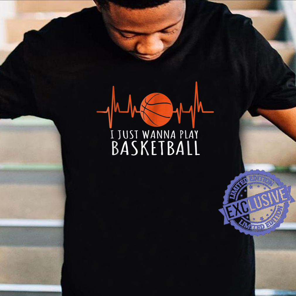 I just wanna play baseketball heartbeat Shirt