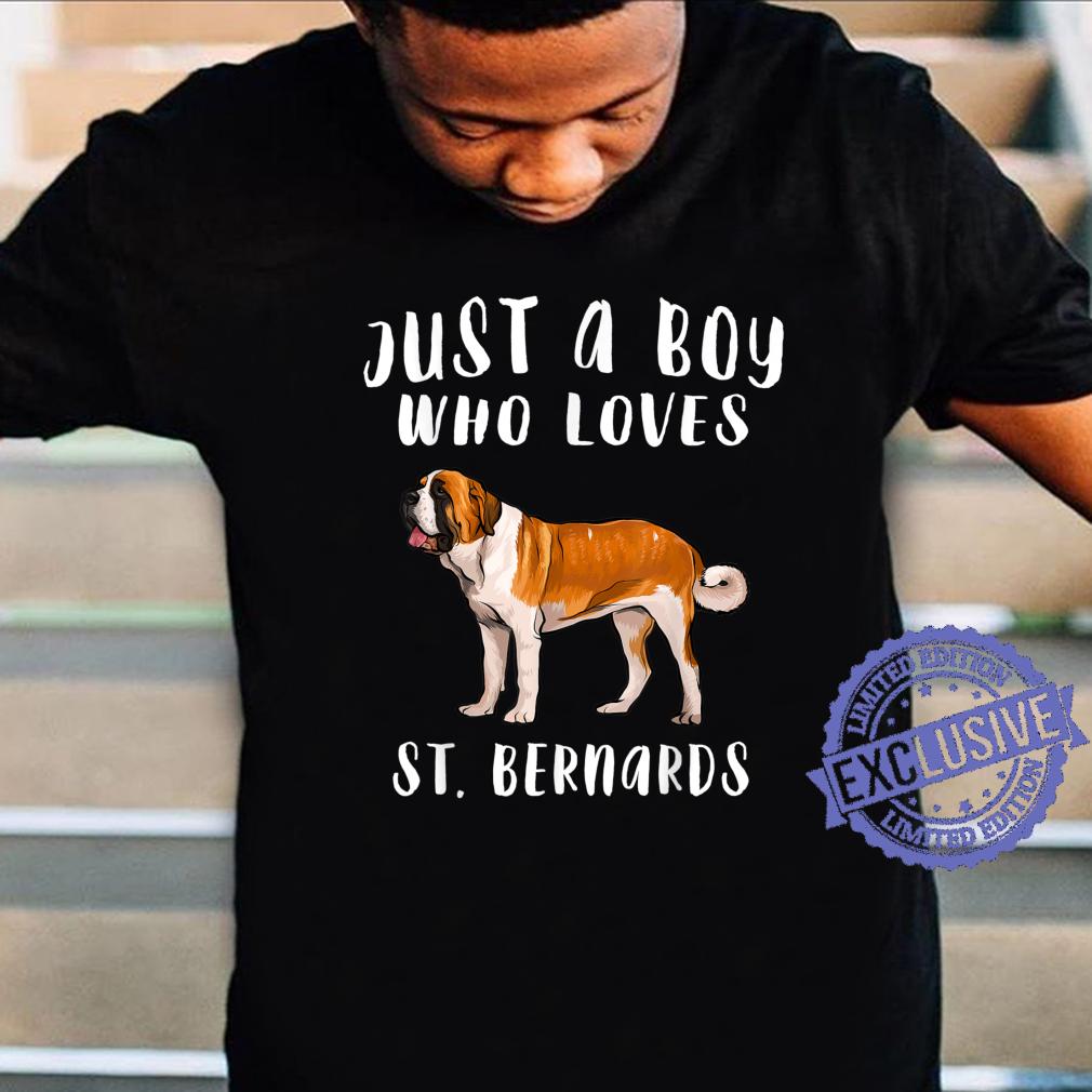 Im Just A Boy Who Loves St. Bernards Dog Shirt