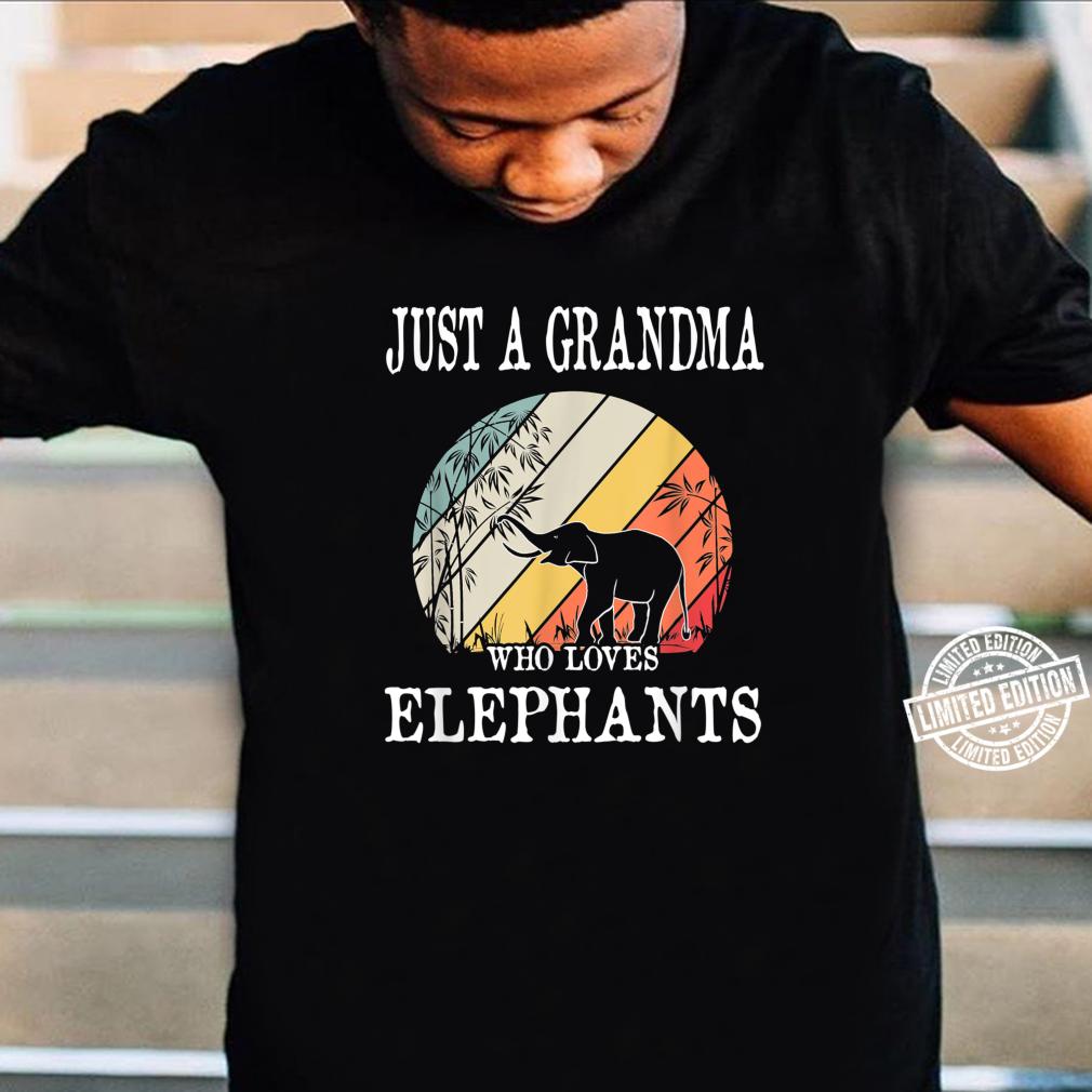 Just A Grandma Who Loves Elephants Shirt