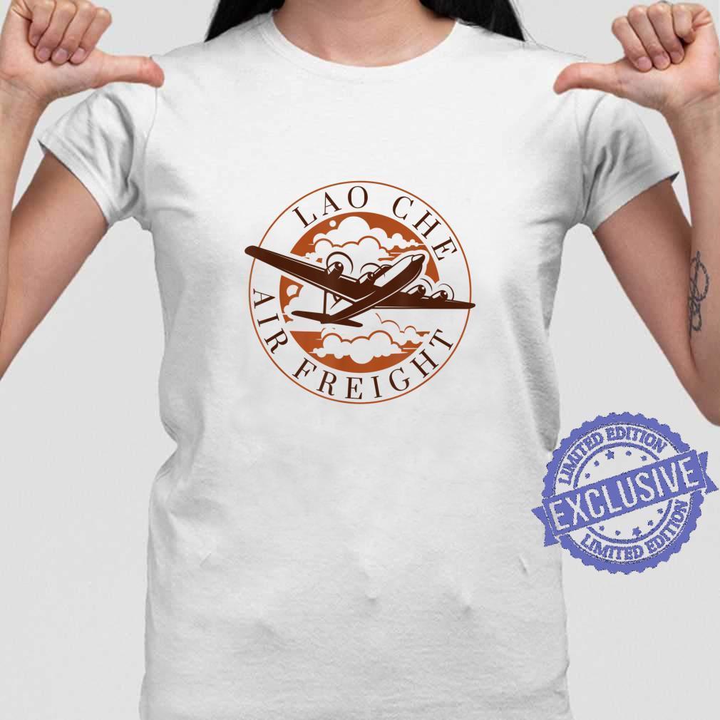 Lao Che Air Freight Shirt ladies tee