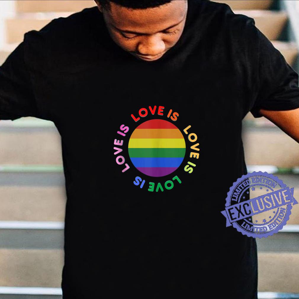 Love is love, Rainbow LGBTQ ally gay pride Shirt