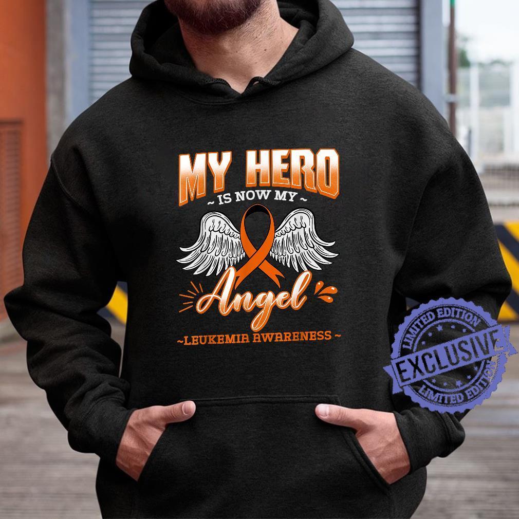 My Hero Is Now My Angel Leukemia Bone Marrow Hematologists Shirt hoodie