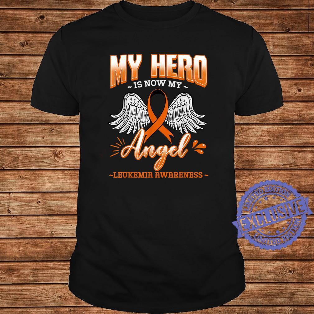 My Hero Is Now My Angel Leukemia Bone Marrow Hematologists Shirt long sleeved