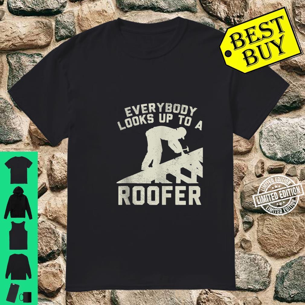 Roofer Dad homeimprovement and construction worker Shirt