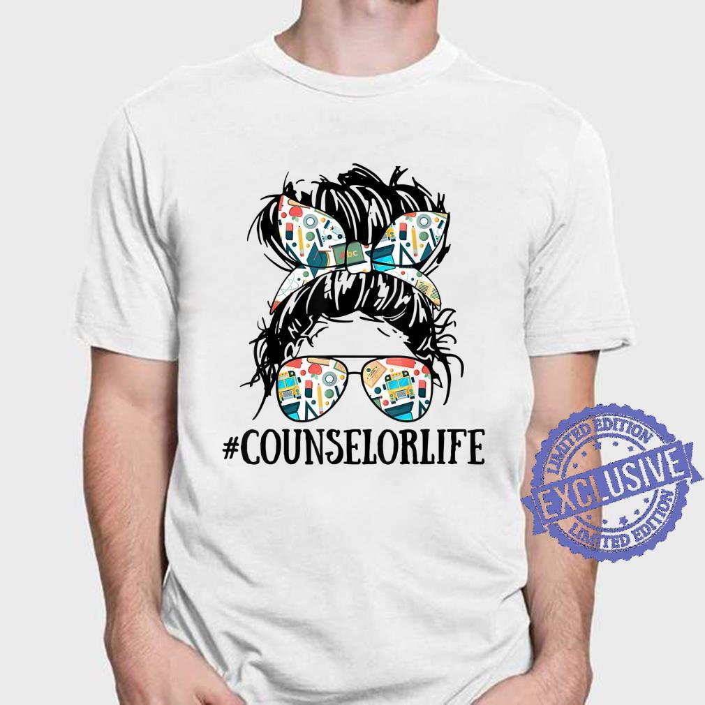 Teacher Messy Bun Counselor Life Shirt