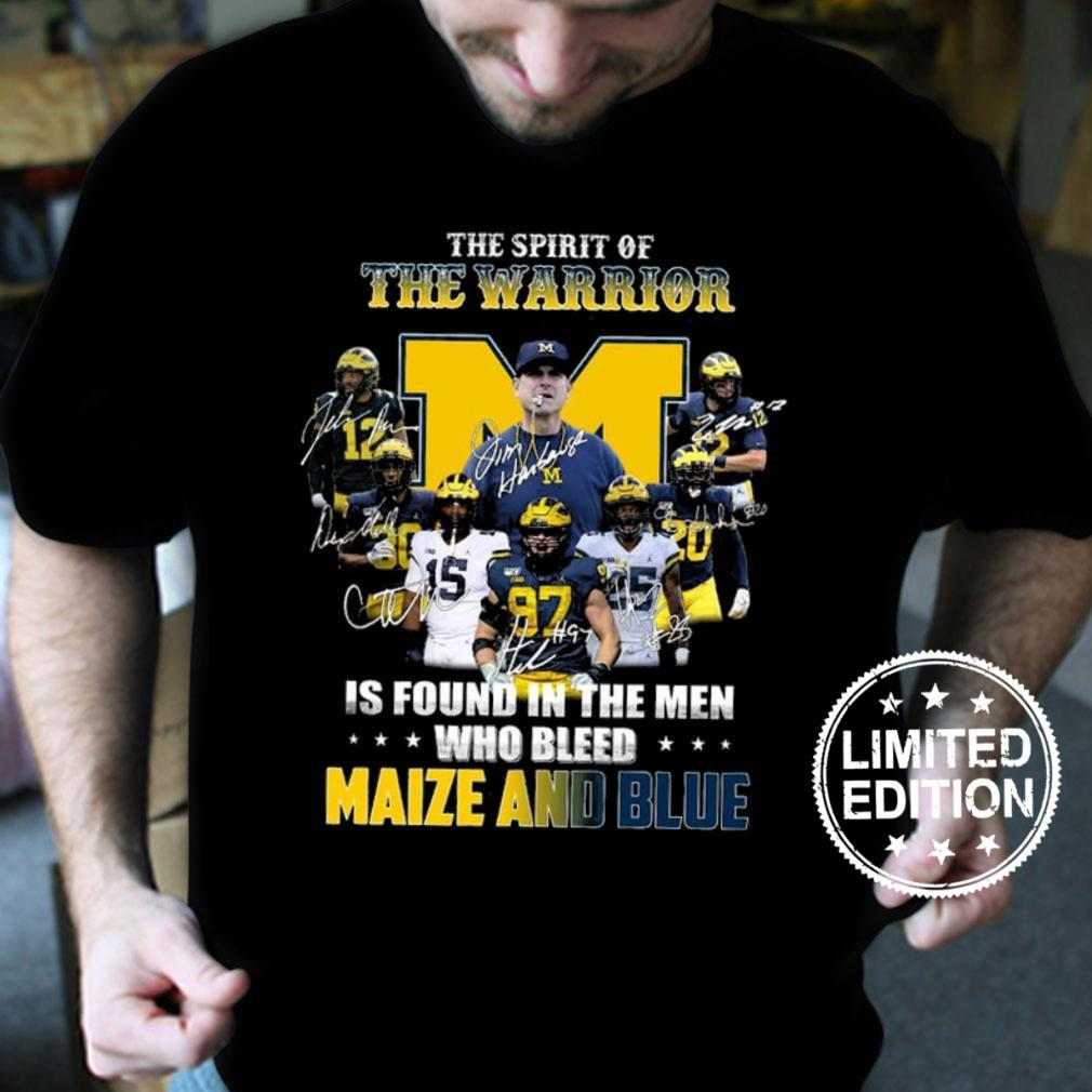 The spirit of the warrior is found in the men who bleed maize and blue shirt