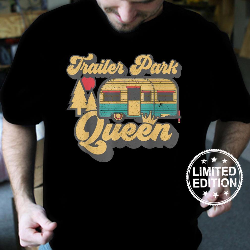 Trailer Park Queen Retro Camping RV Camper Geschenkidee Shirt