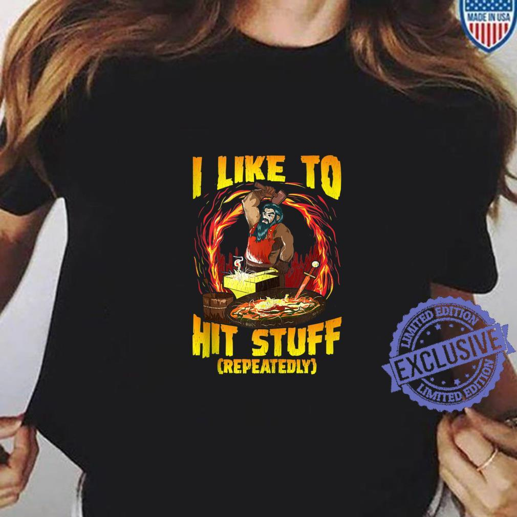Vintage I Like To Hit Stuff Bladesmith Blacksmith Shirt ladies tee