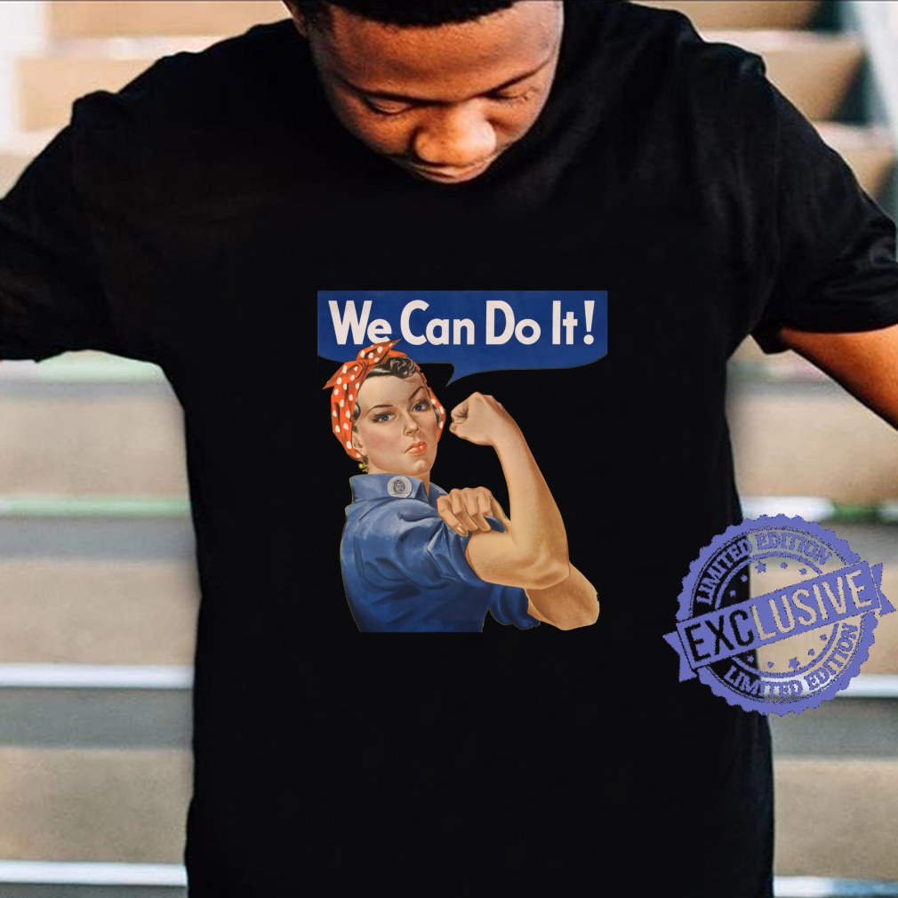 We Can Do It Rosie The Riveter Vintage Feminist Shirt