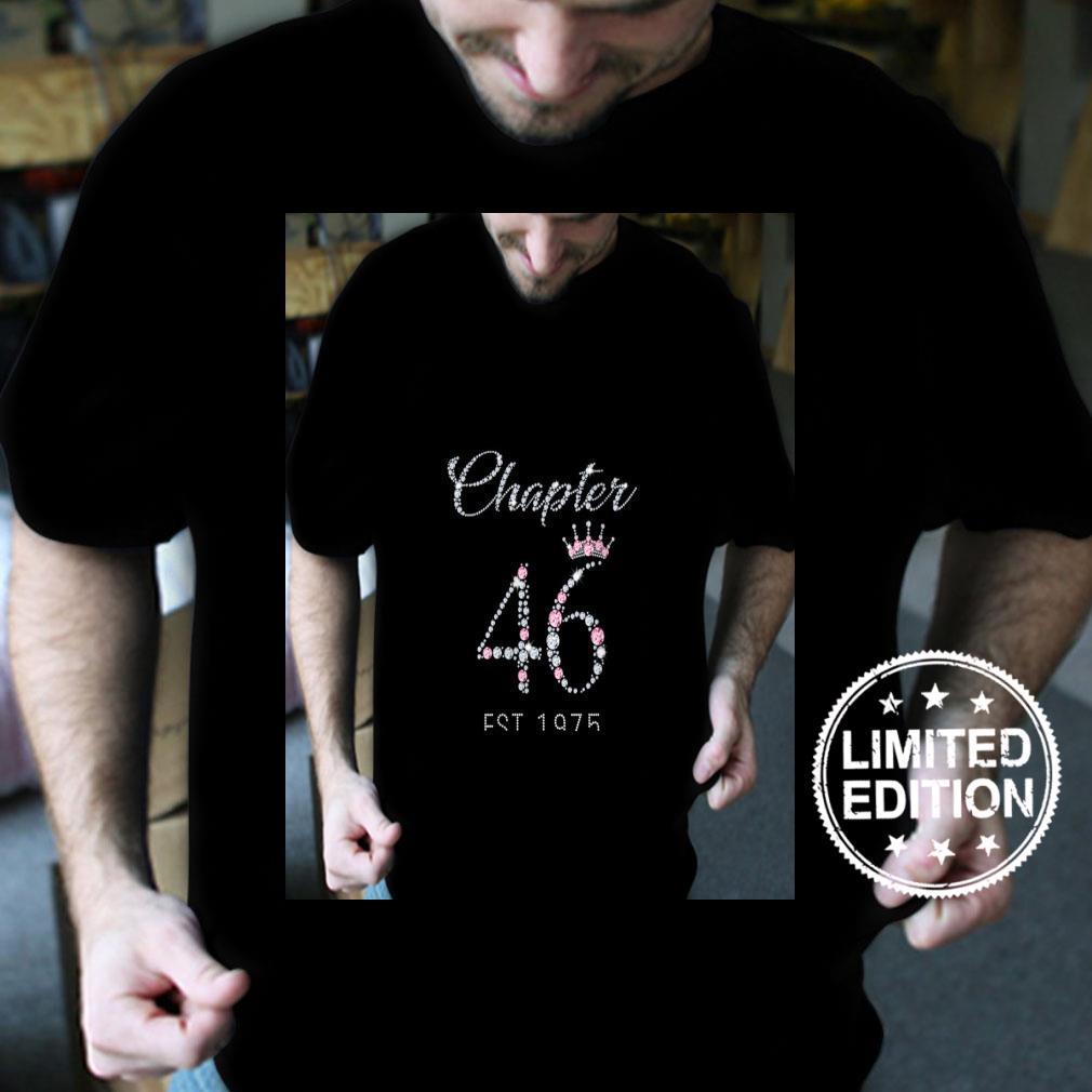 Womens Chapter 46 EST 1975 46Th Birthday Shirt
