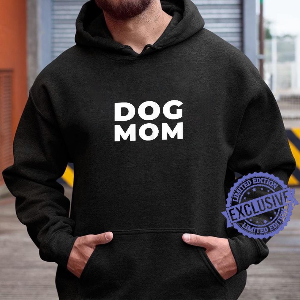 Womens Dog Mom Shirt hoodie