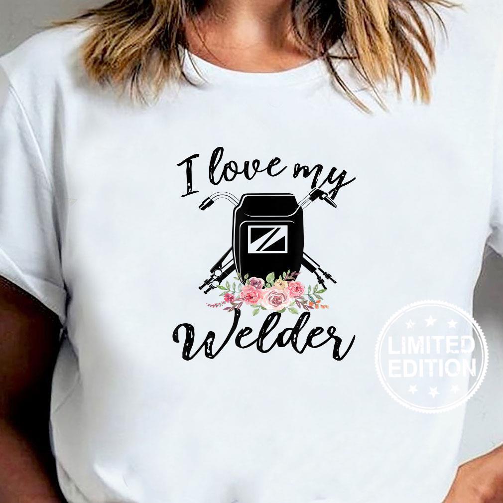 Womens I Love My Welder Floral Welder Wife Mother's Da Shirt sweater