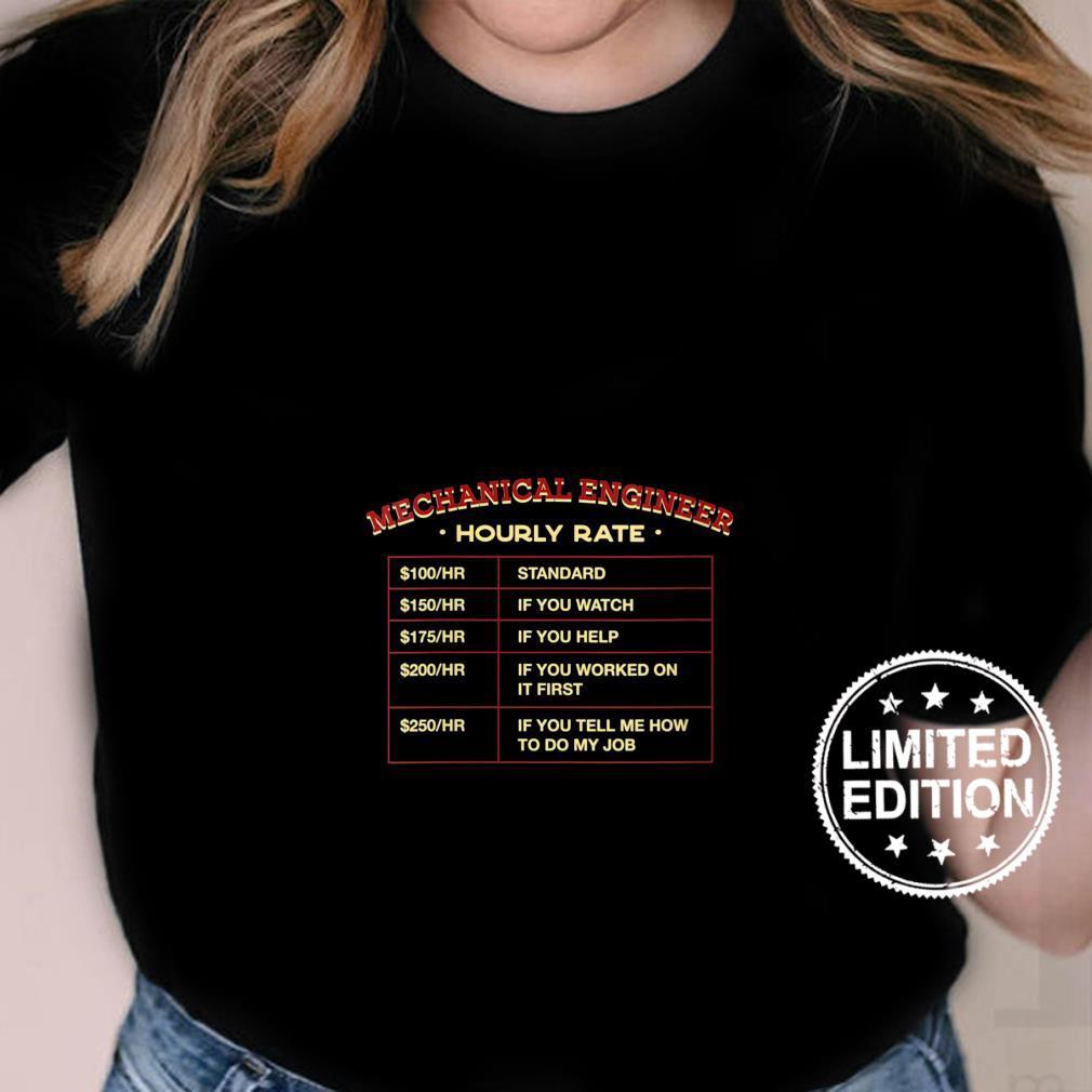 Womens Mechanical Engineer Hourly Rate Employee Machine Engineer Shirt ladies tee