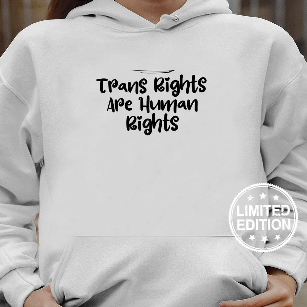 Womens Mom Trans Rights Are Human Rights Shirt hoodie