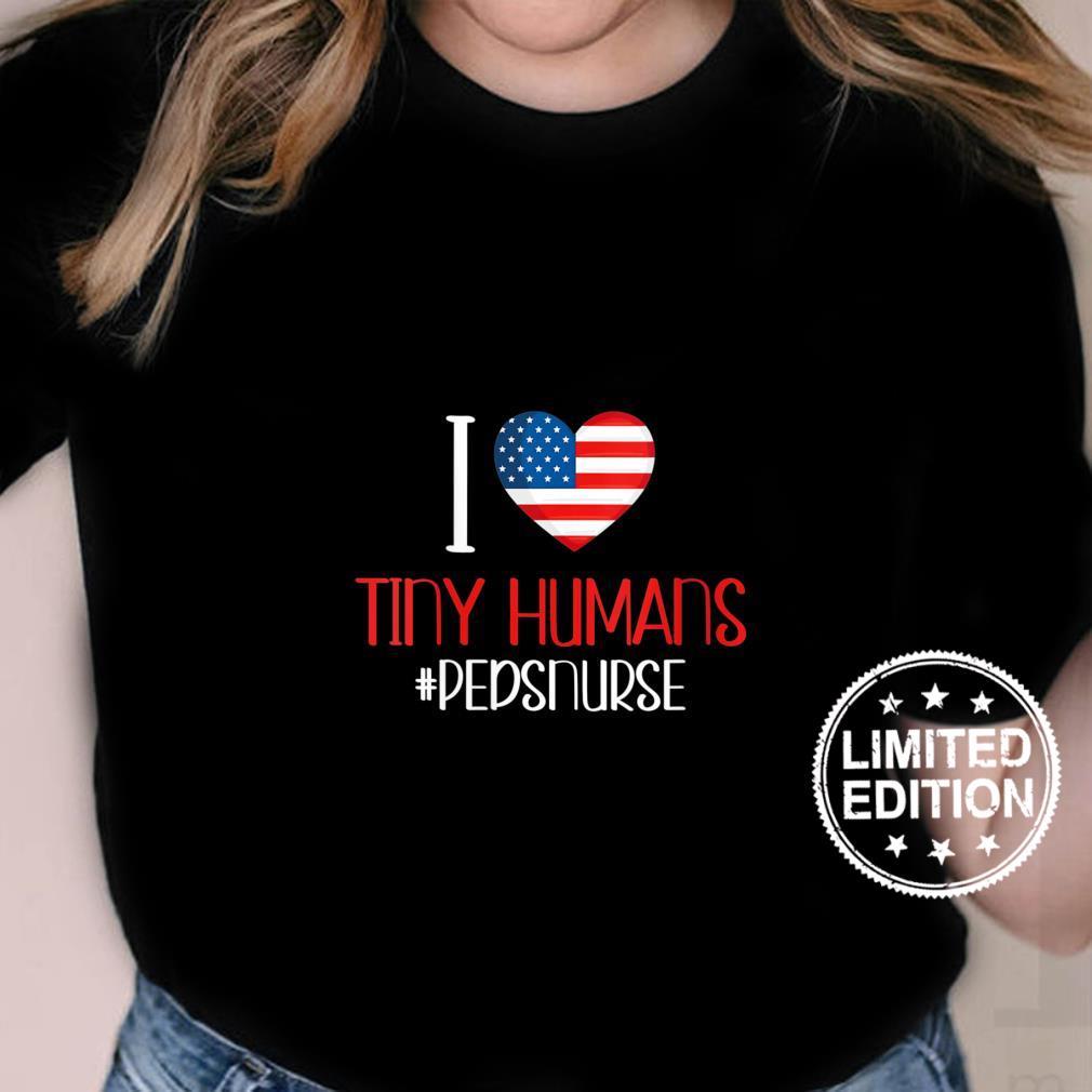 Womens Pediatric Nurse I Love Tiny Human 4Th Of July Shirt ladies tee