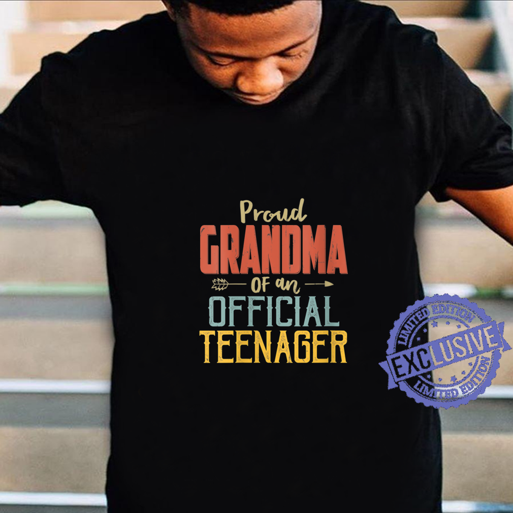 Womens Proud Grandma Of Officialnager 13Th Birthday 13 Yrs Old Shirt