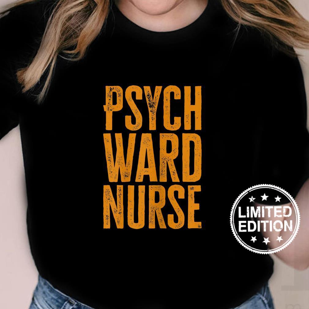 Womens Psych Ward Nurse Shirt ladies tee