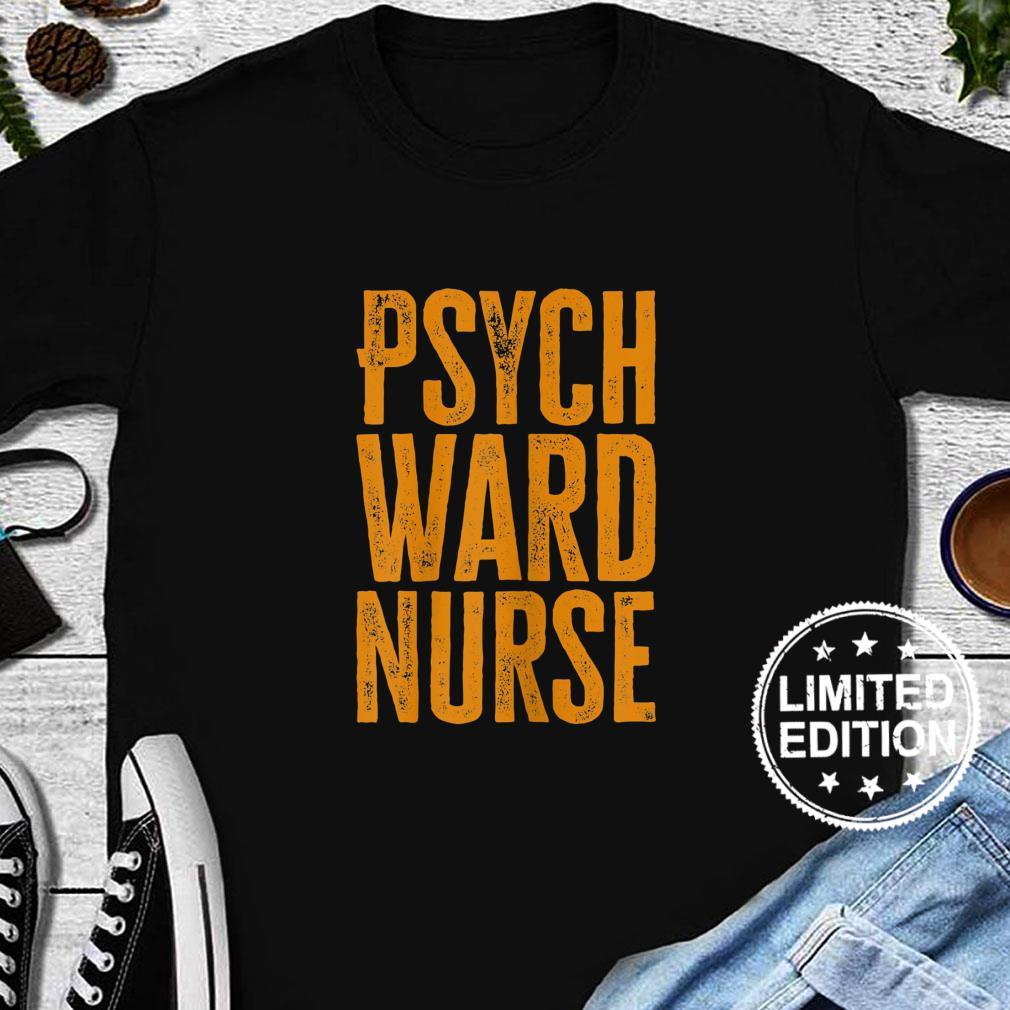 Womens Psych Ward Nurse Shirt long sleeved