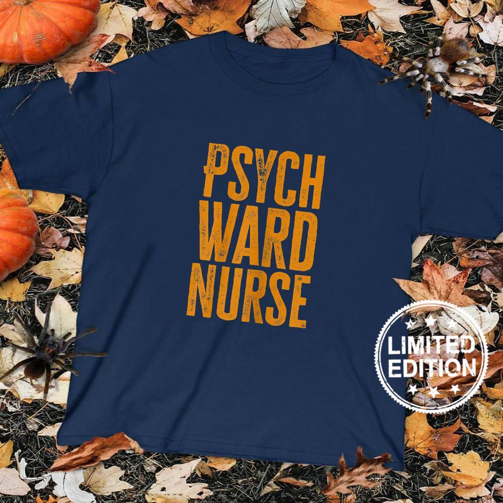 Womens Psych Ward Nurse Shirt sweater