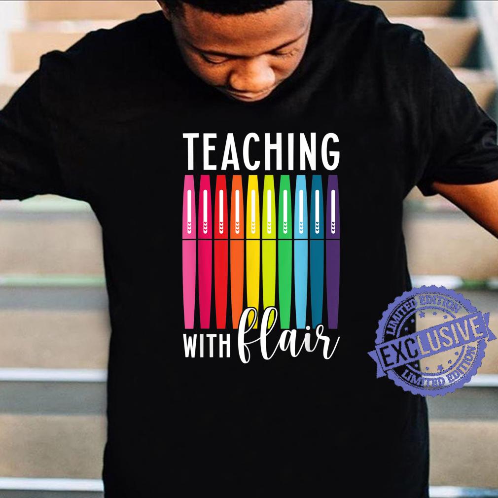 Women's Teaching With Flair Pen Teacher Draw Teacher Shirt