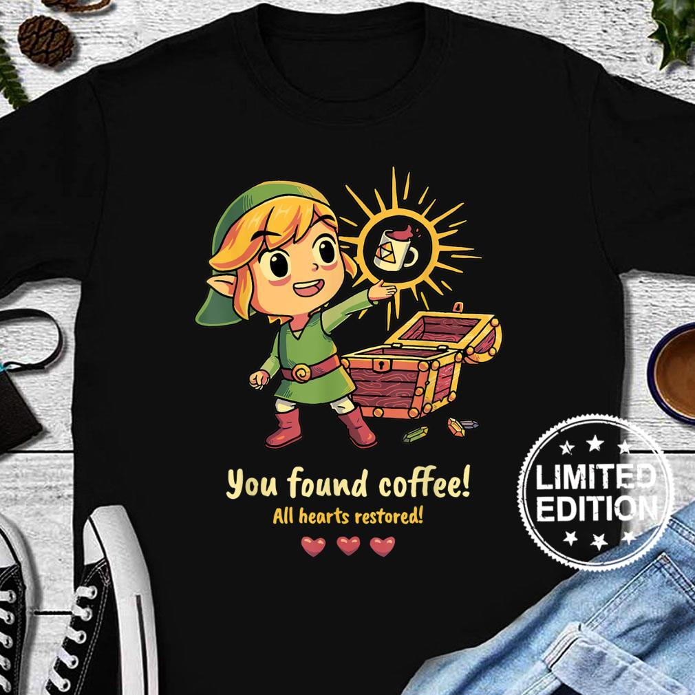 YOU FOUND COFFEE ALL HEARTS RESTORED Shirt long sleeved