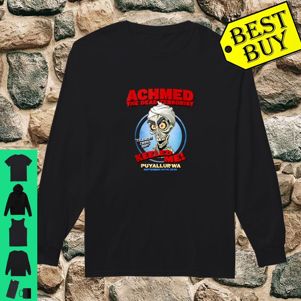 Achmed The Dead Terrorist Puyallup WA shirt long sleeved