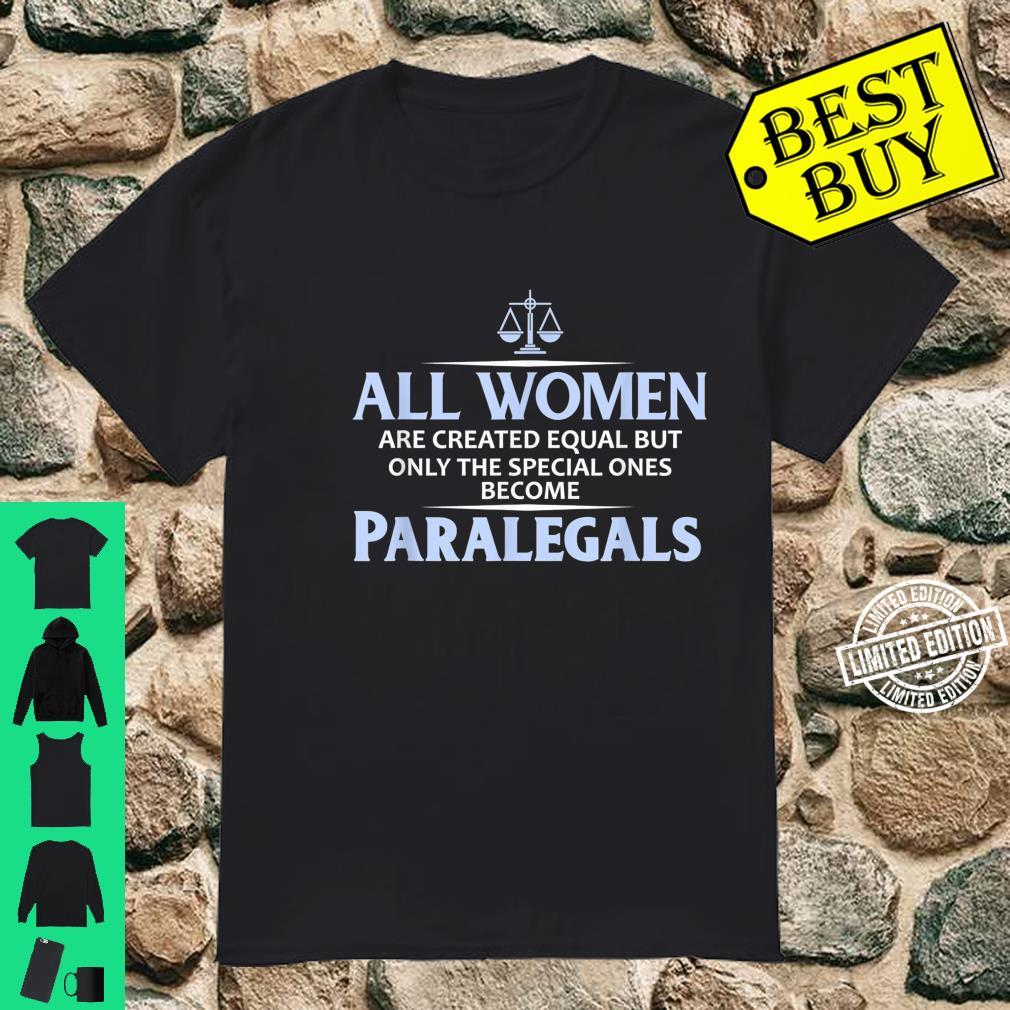 All Equal Only Special Paralegals Shirt