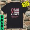 Brain Aneurysm Awareness In this family No one fights alone shirt