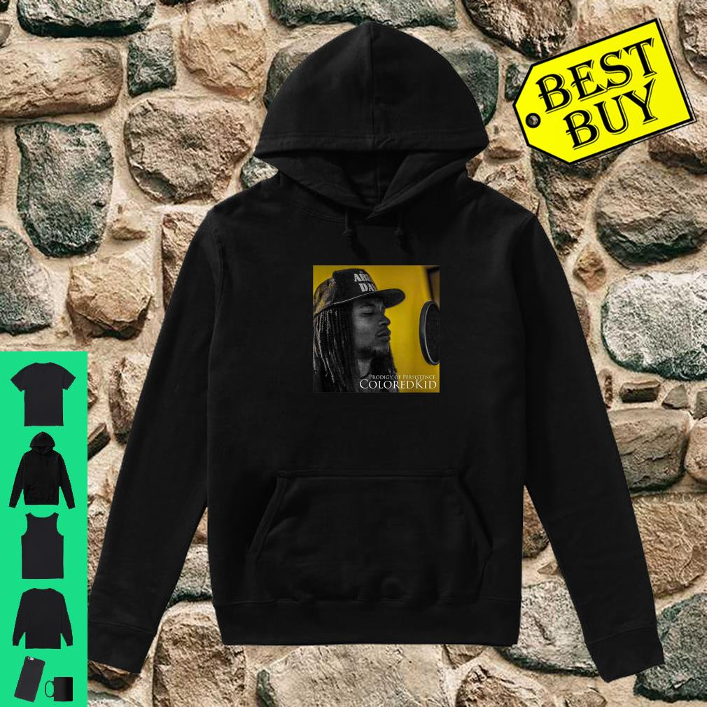 ColoredKid Prodigy of Persistence Shirt hoodie