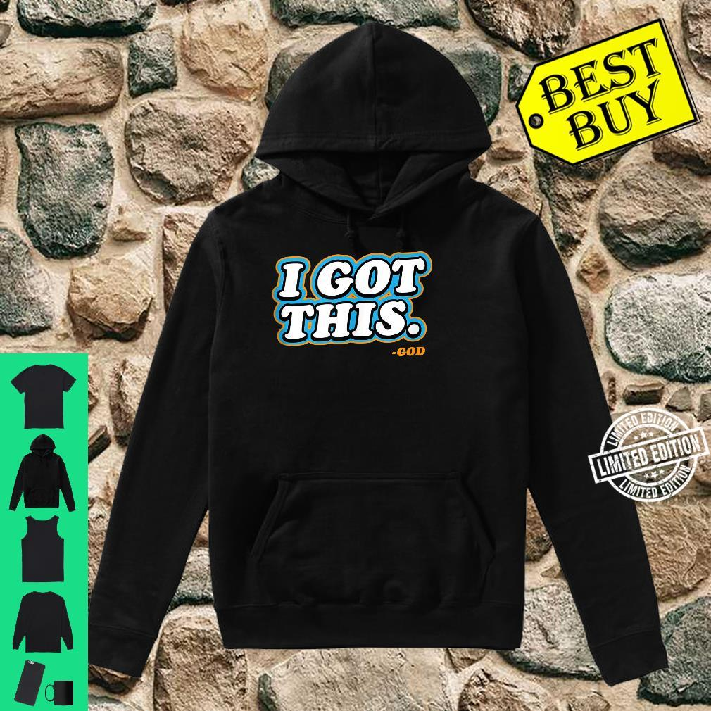I Got This God Quote Bible Verse Christmas Multi Shirt hoodie