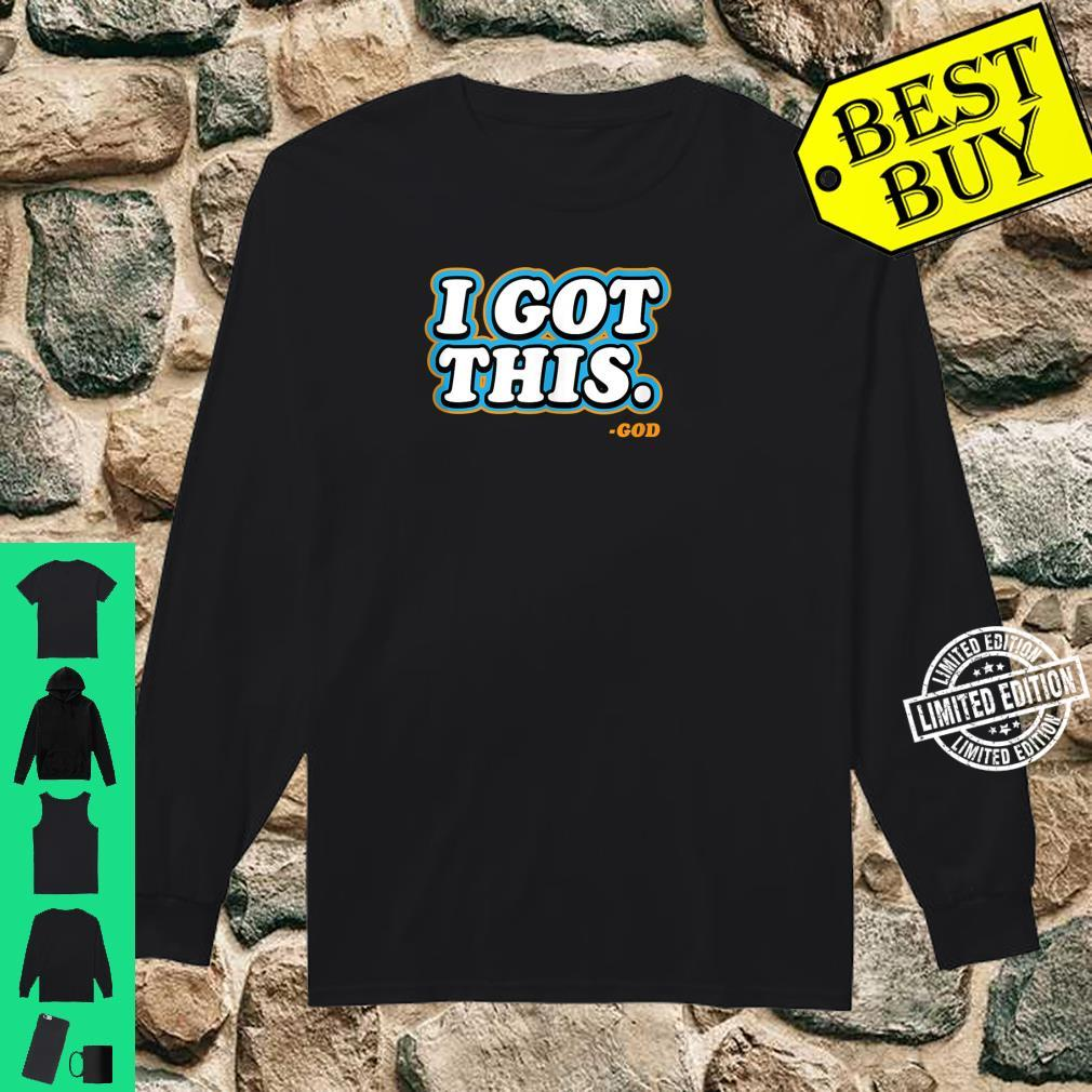 I Got This God Quote Bible Verse Christmas Multi Shirt long sleeved
