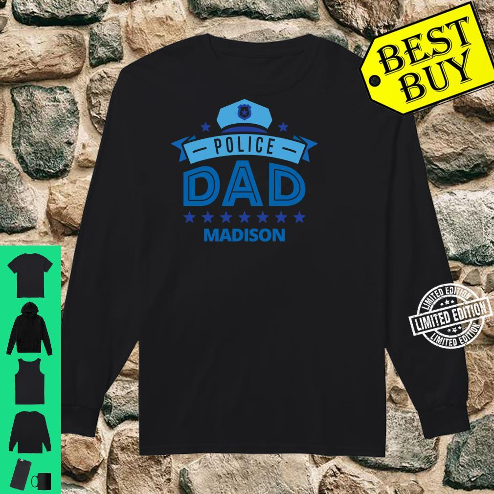 Police Dad Madison Wisconsin for Father Shirt long sleeved