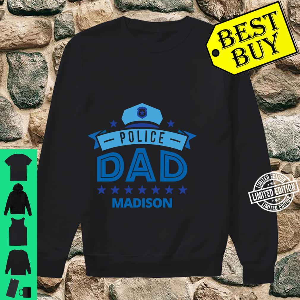 Police Dad Madison Wisconsin for Father Shirt sweater