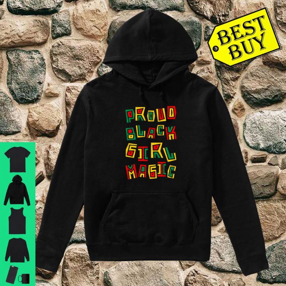 Proud Black Girl Magic History Month African Heritage shirt hoodie