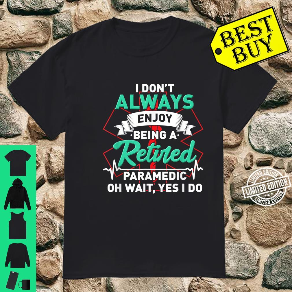 Retired Paramedic For First Responder Shirt