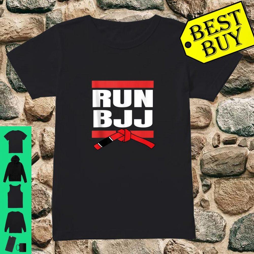 Run BJJ Hip Hop Rap MMA Grappling Gifts For Jiu Jitsu shirt ladies tee