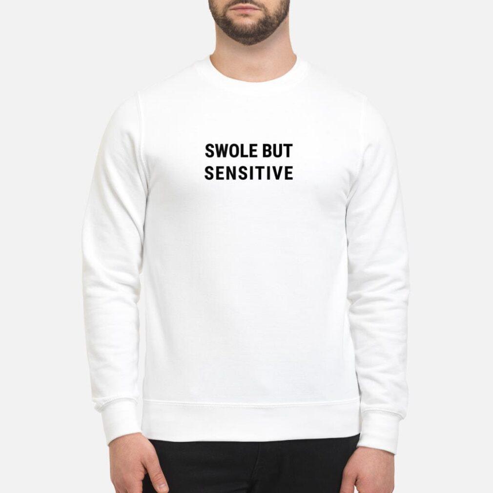 SWOLE BUT SENSITIVE Gym shirt sweater