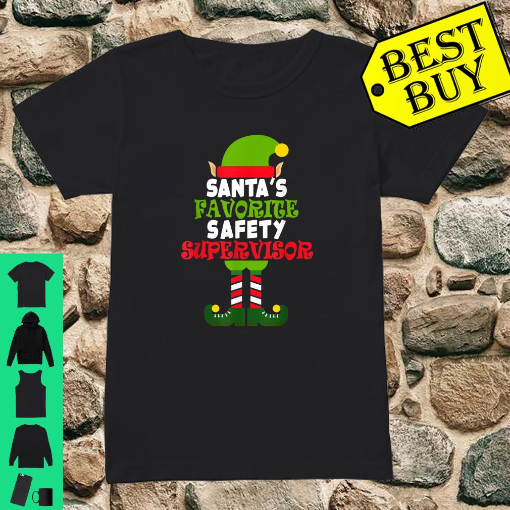 Official Santa S Favorite Safety Supervisor Christmas Vacation Shirt Hoodie Tank Top And Sweater