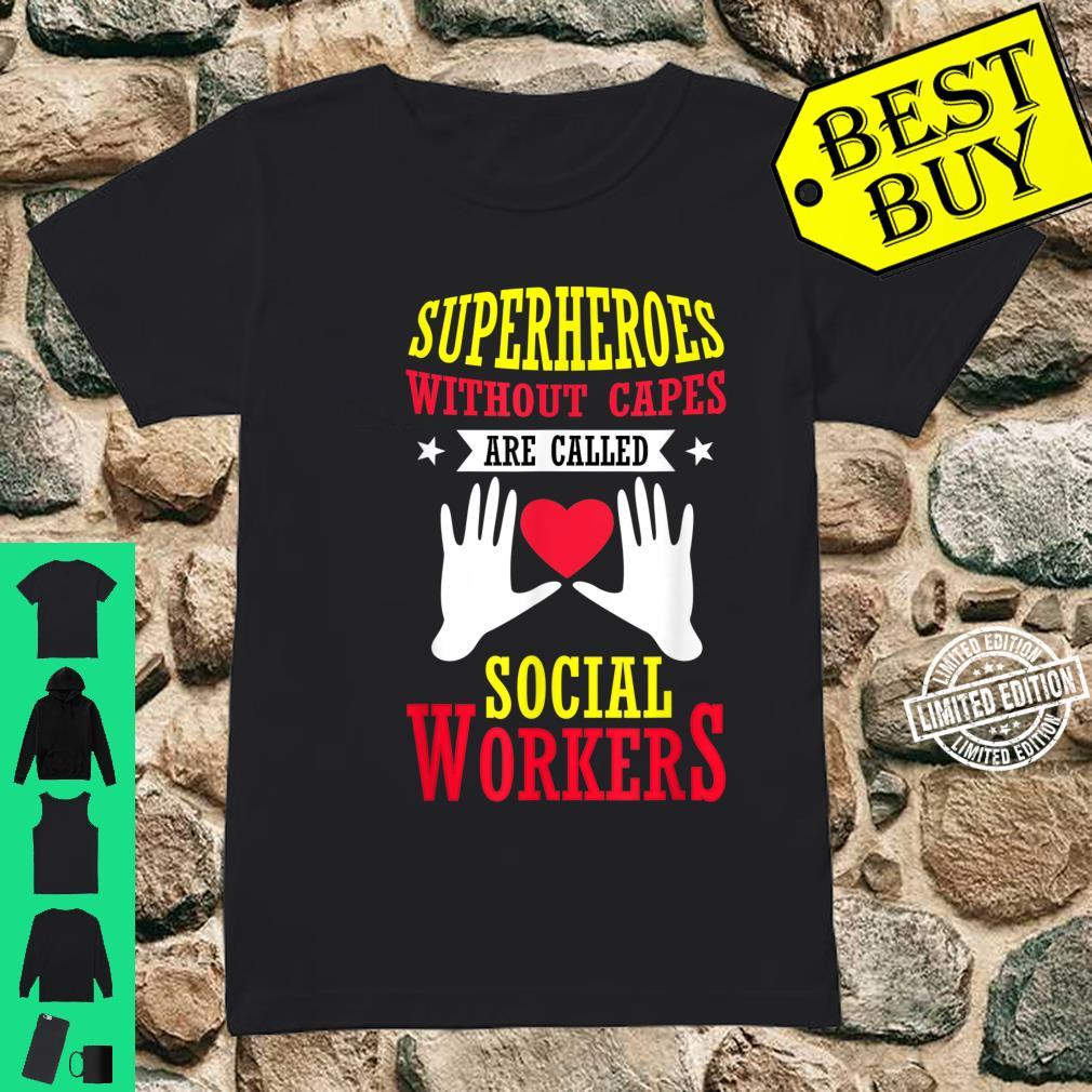 School Superheroes Without Capes Are Social Workers Shirt ladies tee