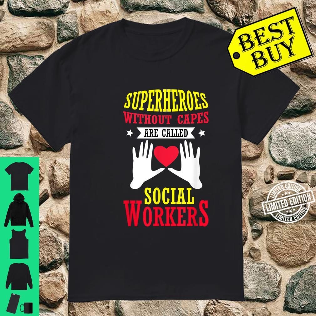 School Superheroes Without Capes Are Social Workers Shirt